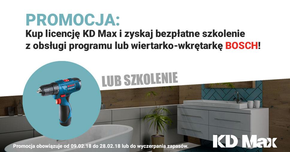 Promocja KD Max: Zyskaj bezpłatne szkolenie lub wiertarko-wkrętarkę Bosch!