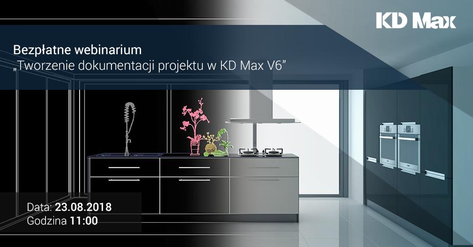 Webinarium: Tworzenie dokumentacji projektu w KD Max V6