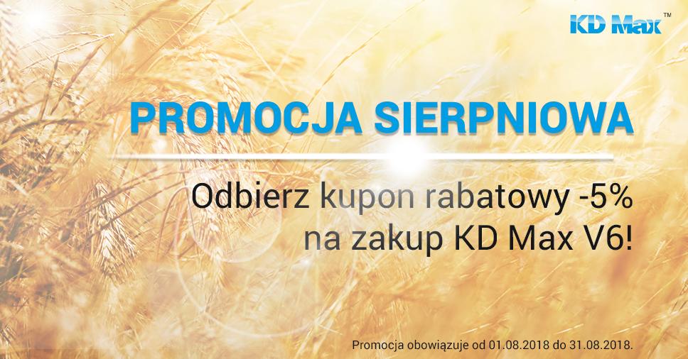 Promocja sierpniowa: Odbierz kupon rabatowy -5% na zakup KD Max V6!