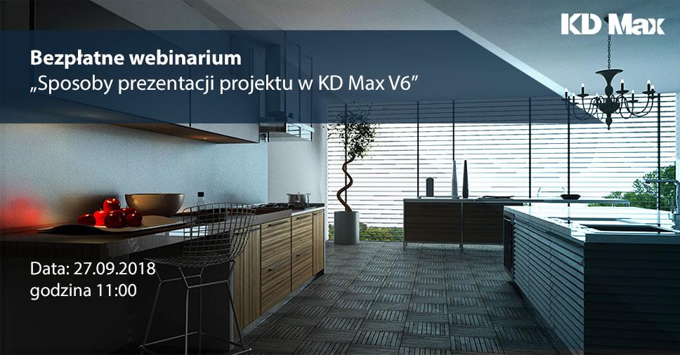 Webinarium: Sposoby prezentacji projektu w KD Max V6
