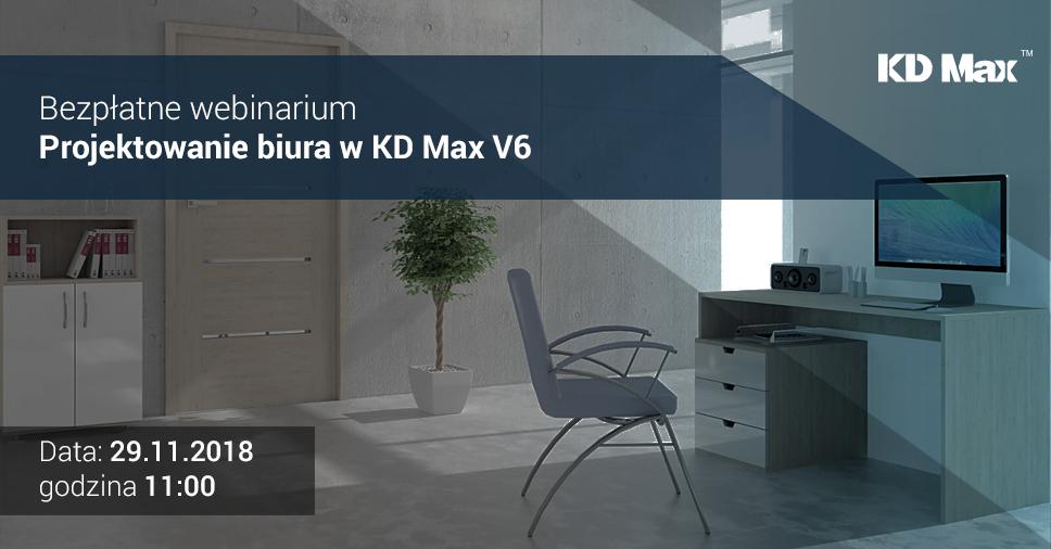 Bezpłatne webinarium: Projektowanie biura w KD Max V6