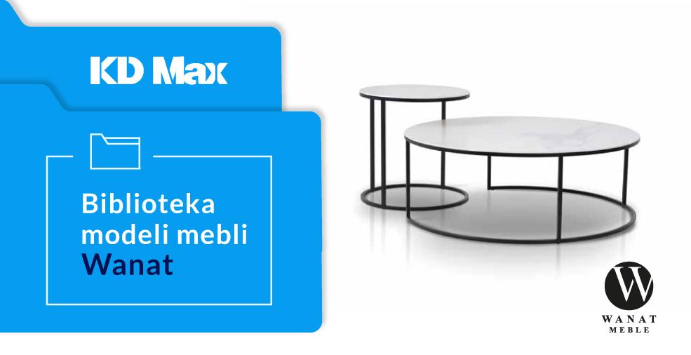 Nowa biblioteka mebli tapicerowanych Wanat dla KD Max V6