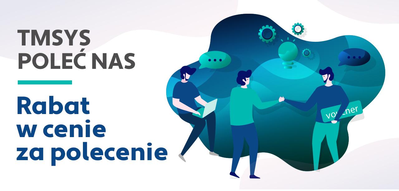 Program poleceń TMSYS – Odbieraj nagrody za polecanie naszego oprogramowania!
