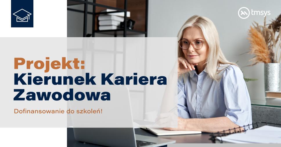 Kierunek Kariera Zawodowa - Zyskaj dofinansowanie  do naszych szkoleń!