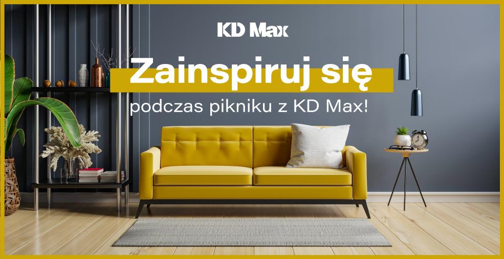 Zainspiruj się podczas pikniku z KD MAX!